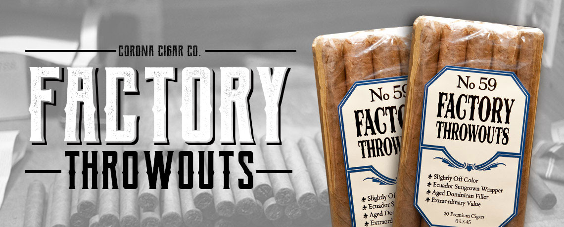 Factory Throwout Cigars